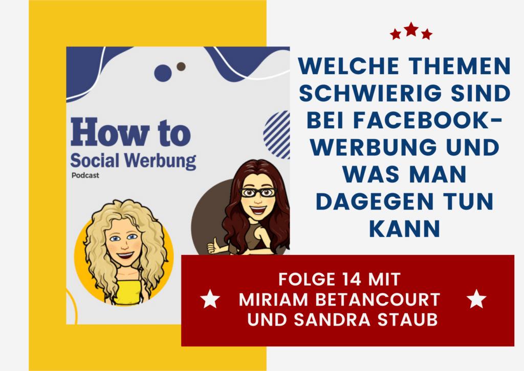 Welche Themen schwierig sind bei Facebook-Werbung und was man dagegen tun kann